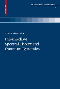 Cover Intermediate Spectral Theory and Quantum Dynamics