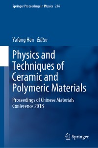 Cover Physics and Techniques of Ceramic and Polymeric Materials