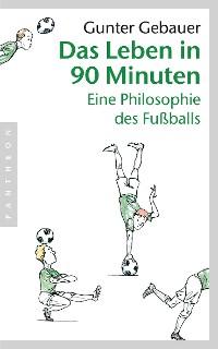 Cover Das Leben in 90 Minuten