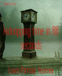 Cover kidnapping time in 88 seconds