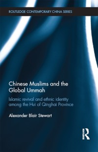 Cover Chinese Muslims and the Global Ummah