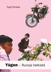 Cover Yugen - runoja hetkistä