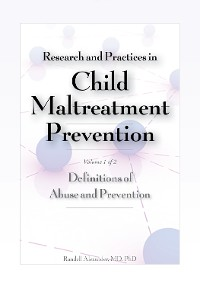 Cover Research and Practices in Child Maltreatment Prevention, Volume 1