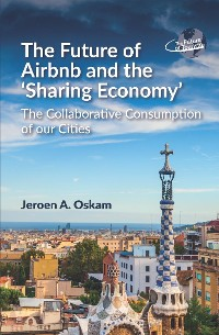 Cover The Future of Airbnb and the Sharing Economy