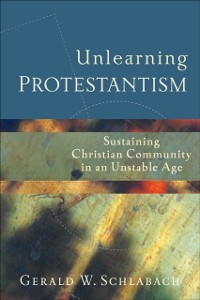 Cover Unlearning Protestantism