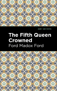 Cover The Fifth Queen Crowned