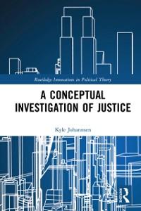 Cover Conceptual Investigation of Justice