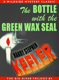 Cover The Bottle with the Green Wax Seal