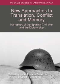 Cover New Approaches to Translation, Conflict and Memory