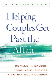 Cover Helping Couples Get Past the Affair