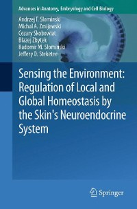 Cover Sensing the Environment: Regulation of Local and Global Homeostasis by the Skin's Neuroendocrine System