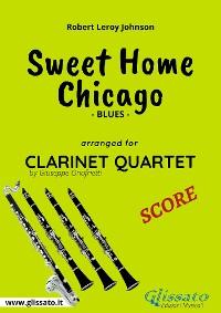 Cover Sweet Home Chicago - Clarinet Quartet Score
