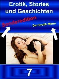 Cover Erotik Stories und Geschichten 7 - Der Erotik Mann - Sonderedition