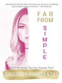 Cover Far From Simple: Life After Being Not Your Average Teen