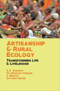 Cover Artisanship and Rural Ecology Transforming Life and Livelihood