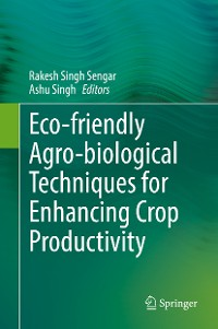 Cover Eco-friendly Agro-biological Techniques for Enhancing Crop Productivity
