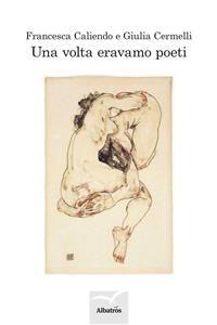 Cover Una volta eravamo poeti