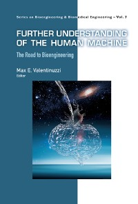 Cover Further Understanding Of The Human Machine: The Road To Bioengineering