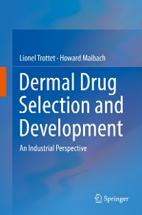 Cover Dermal Drug Selection and Development