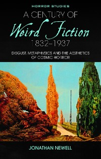 Cover A Century of Weird Fiction, 1832-1937