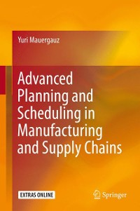 Cover Advanced Planning and Scheduling in Manufacturing and Supply Chains