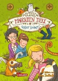 Cover Die Schule der magischen Tiere 2: Voller Löcher!