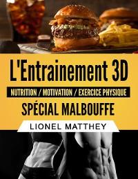 Cover L'entrainement 3d spécial malbouffe