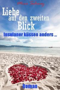 Cover Liebe auf den zweiten Blick - Insulaner küssen anders