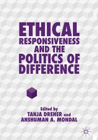 Cover Ethical Responsiveness and the Politics of Difference