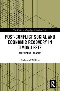 Cover Post-Conflict Social and Economic Recovery in Timor-Leste