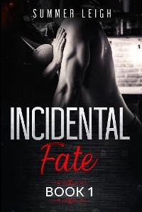 Cover Incidental Fate Book 1