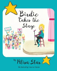 Cover Birdie Takes the Stage
