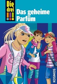 Cover Die drei !!!, 59, Das geheime Parfüm (drei Ausrufezeichen)