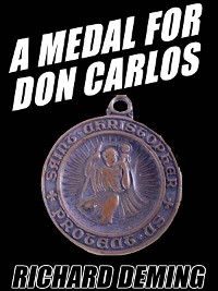 Cover A Medal for Don Carlos