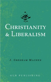 Cover Christianity & Liberalism
