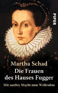 Cover Die Frauen des Hauses Fugger