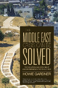 Cover The Middle East Crisis Can Be Solved