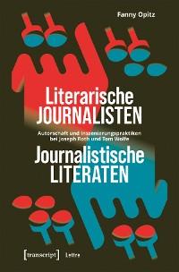 Cover Literarische Journalisten - Journalistische Literaten