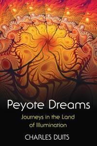 Cover Peyote Dreams