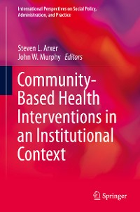 Cover Community-Based Health Interventions in an Institutional Context