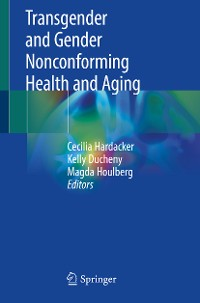 Cover Transgender and Gender Nonconforming Health and Aging