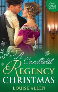 Cover Candlelit Regency Christmas: His Housekeeper's Christmas Wish (Lords of Disgrace, Book 1) / His Christmas Countess (Lords of Disgrace, Book 2) (Mills & Boon M&B)