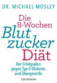Cover Die 8-Wochen-Blutzucker-Diät