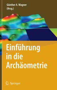 Cover Einfuhrung in die Archaometrie