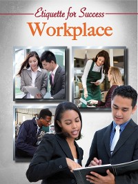 Cover Etiquette for Success: Workplace
