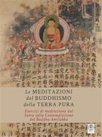 Cover Le Meditazioni del Buddhismo della Terra Pura