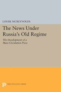 Cover The News under Russia's Old Regime