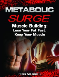 Cover Metabolic Surge Muscle Building