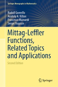 Cover Mittag-Leffler Functions, Related Topics and Applications