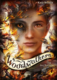 Cover Woodwalkers (6). Tag der Rache